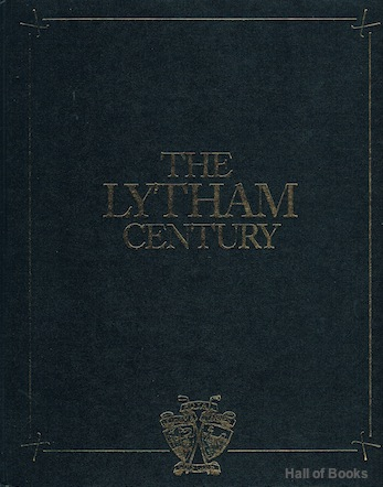 Image for The Lytham Century: A History Of Royal Lytham And St Anne's Golf Club 1886-1986 (signed)