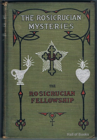 Image for The Rosicrucian Mysteries: An Elementary Exposition Of Their Secret Teachings