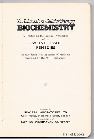 Image for Biochemistry: A Treatise on the Practical Application of the Twelve Tissue Remedies. In accordance with the system of Medicine originated by Dr. W. H. Schuessler