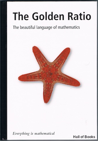 Image for The Golden Ration: The Beautiful Language Of Mathematics