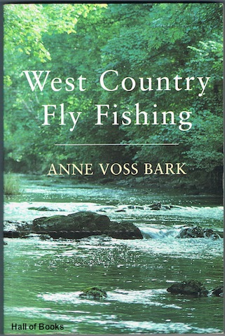 Image for West Country Fly Fishing: An Anthology