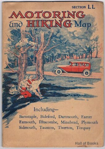 "Image for ""Motoring And Hiking Map Section LL: Including Barnstaple, Bideford, Dartmouth, Exeter, Exmouth, Ifracombe, Minehad, Plymouth, Sidmouth, Taunton, Tiverton, Torquay"""