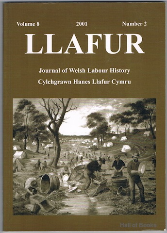 Image for Llafur: Journal of Welsh Labour History. Volume 8 Number 2