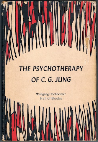 Image for The Psychotherapy Of C. G. Jung