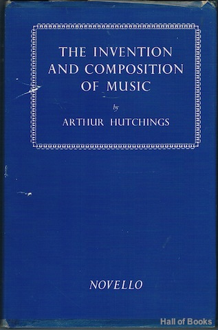 Image for The Invention And Composition Of Music