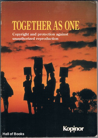 Image for Together As One: Copyright And Protection Against Unauthorized Reproduction