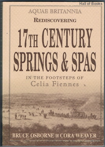 Image for Aquae Britannia: Rediscovering 17th Century Springs & Spas In The Footsteps Of Celia Fiennes