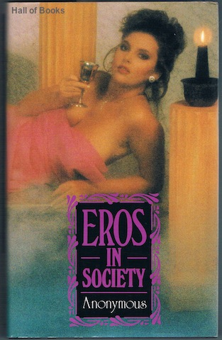 Image for Eros In Society: More Adventures Of A Lady And Gentleman Of Leisure