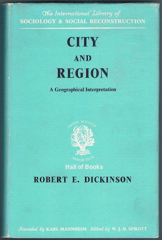Image for City And Region: A Geographical Interpretation