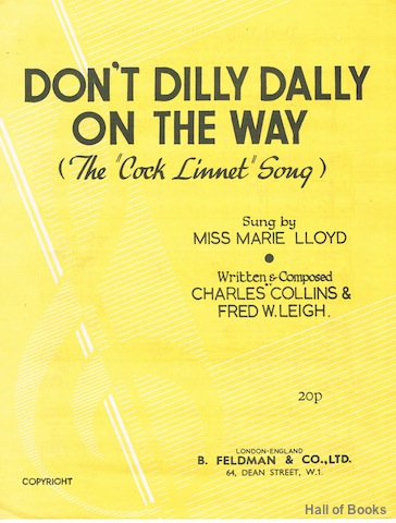 "Image for ""Don't Dilly Dally On The Way (The 'Cock Linnet' Song), Sung BY Miss Marie Lloyd"""