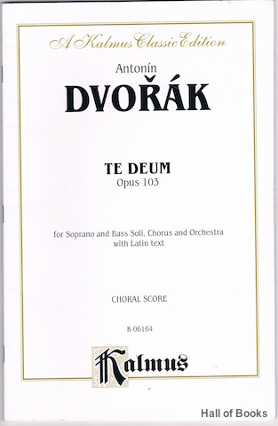 "Image for ""Te Deum Opus 103 for Soprano and Bass Soli, Chorus and Orchestra with Latin Text. Choral Score"""
