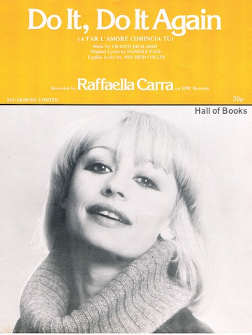 "Image for ""Do It, Do It, Do It Again (A Far 'Amore Comincia Tu). Recorded by Raffaella Carra"""