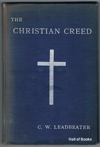 Image for The Christian Creed: Its Origin And Significance