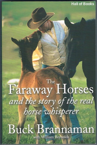 Image for The Faraway Horses And The Story Of The Real Horse Whisperer