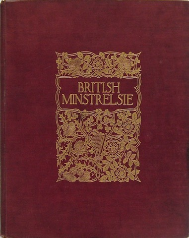 Image for British Minstrelsie: A Representative Collection Of The Songs Of The Four Nations In Six Volumes