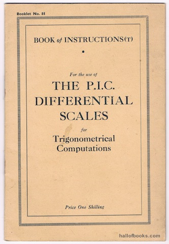 Image for Supplement To The P.I.C. Book Of General Instructions: Introducing The Use Of The P.I.C. Differential Scales For Trigonometrical Computations (Booklet No.81)