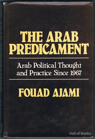 Image for The Arab Predicament: Arab Poltical Thought And Practice Since 1967