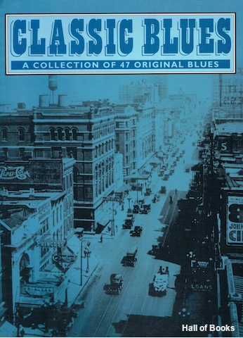 Image for Classic Blues: A Collection Of 47 Original Blues