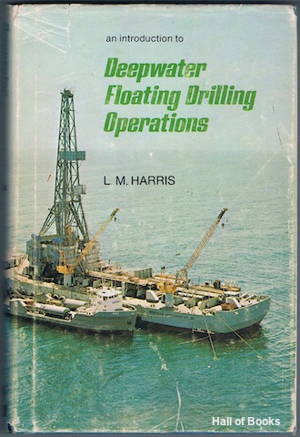 Image for An Introduction To Deepwater Floating Drilling Operations