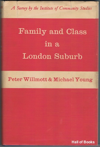 Image for Family And Class In A London Suburb