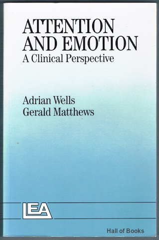 Image for Attention And Emotion: A Clinical Perspective