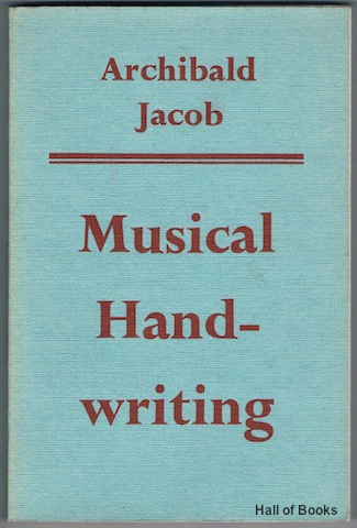 "Image for ""Musical Handwriting, Or How To Put Music On Paper"""