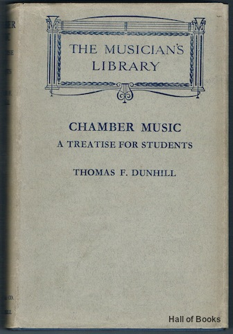 Image for Chamber Music: A Treatise For Students (The Musician's Library)