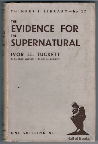 "Image for ""The Evidence For The Supernatural: A Critical Study Made With """"Uncommon Sense"""" (Thinker's Library No.27)"""