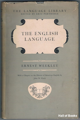 Image for The English Language With A Chapter On The History Of American English by Professor Joh W. Clark
