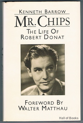 Image for Mr. Chips: The Life Of Robert Donat