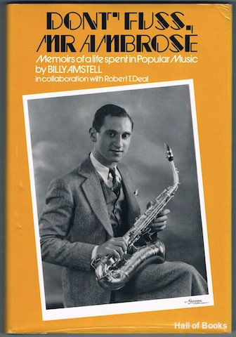Image for Don't Fuss Mr Ambrose: Memoirs Of A Life Spent In Popular Music