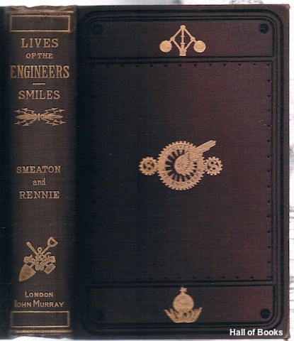 Image for Lives Of The Engineers. Harbours - Lighthouses - Bridges. Smeaton And Rennie