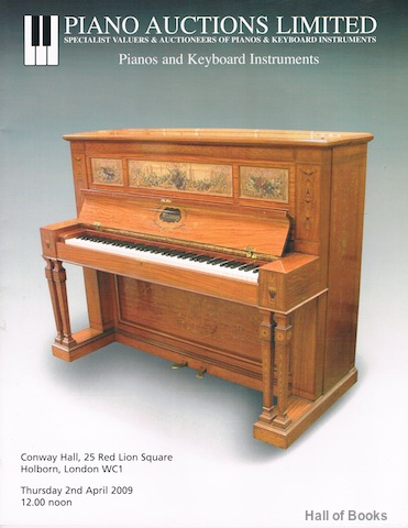 Image for Pianos And Keyboard Instruments: Thursday 2nd April 2009. Auction Catalogue