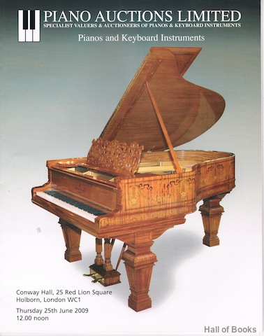 Image for Pianos And Keyboard Instruments: Thursday 25th June 2009. Auction Catalogue