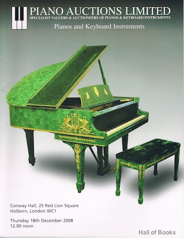 Image for Pianos And Keyboard Instruments: Thursday 18th December 2008. Auction Catalogue
