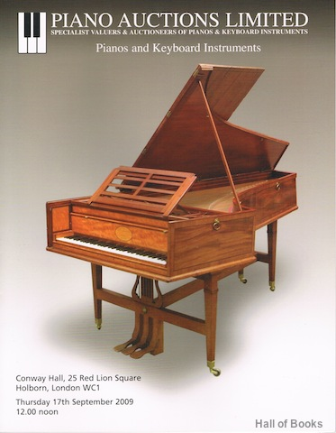 Image for Pianos And Keyboard Instruments: Thursday 17th September 2009. Auction Catalogue