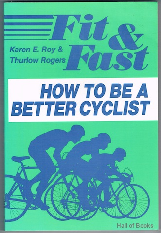 Image for Fit & Fast: How To Be A Better Cyclist