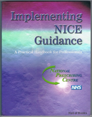 Image for Implementing NICE Guidance: A Practical Handbook For Professionals