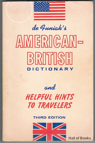 Image for de Funiak's American-British Dictionary and Helpful Hints To Travelers