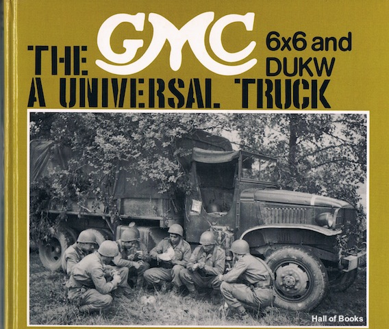 Image for The GMC 6x6 And DUKW: A Universal Truck