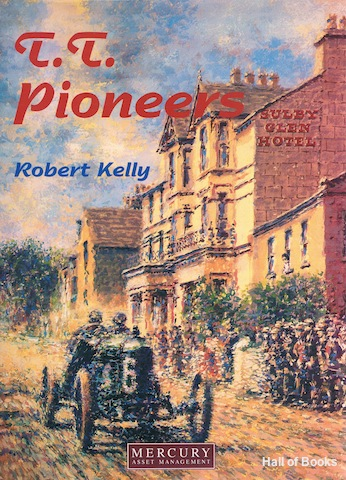 Image for T.T. Pioneers: Early Car Racing In The Isle Of Man