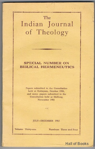 "Image for ""The Indian Journal Of Theology: Special Number On Biblical Hermeneutics. July-December 1982: Volume Thirty-one, Numbers Three and Four."""
