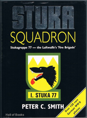 Image for Stuka Squadron: Stukagruppe 77 - The Luftwaffe's Fire Brigade