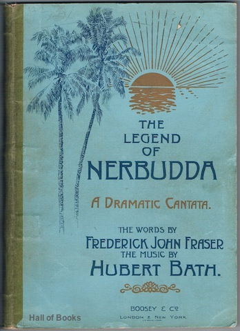 Image for The Legend Of Nerbudda: A Dramatic Cantata. Piano and Vocal Score.