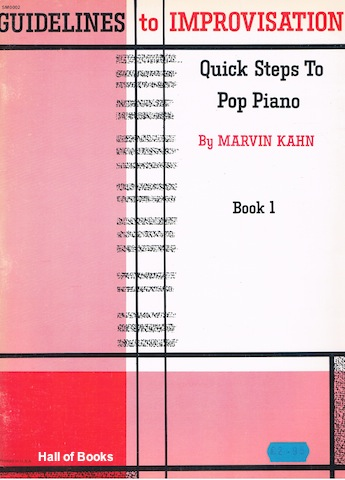 Image for Guidelines to Improvisation: Quick Steps To Pop Piano. Book 1
