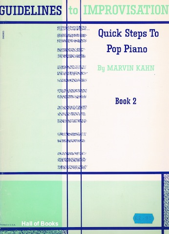 Image for Guidelines to Improvisation: Quick Steps To Pop Piano. Book 2