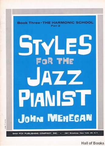 Image for Styles For The Jazz Pianist Book Three: The Harmonic School Part 2