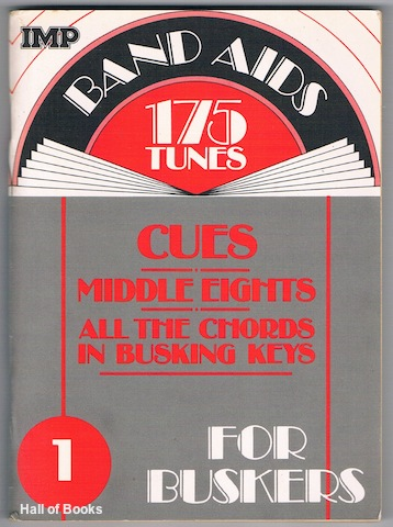 "Image for ""Band Aid For Buskers 1: 175 Tunes, Cues, Middle Eights, All The Chords In Busking Keys"""
