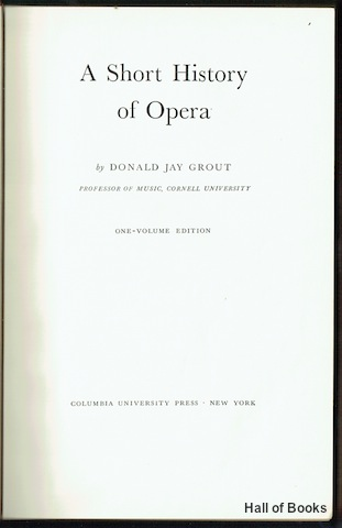 Image for A Short History Of Opera (One-Volume Edition)