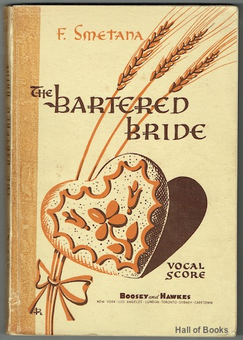 Image for The Bartered Bride: Comic Opera In Three Acts. Vocal Score
